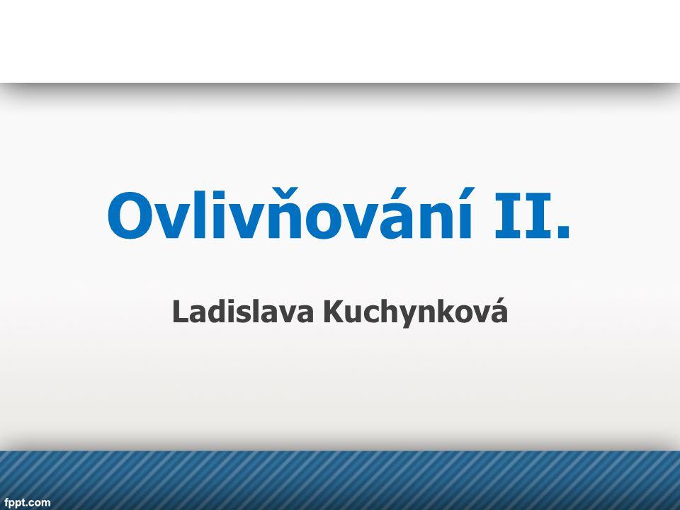 Ovlivňování II. Ladislava Kuchynková