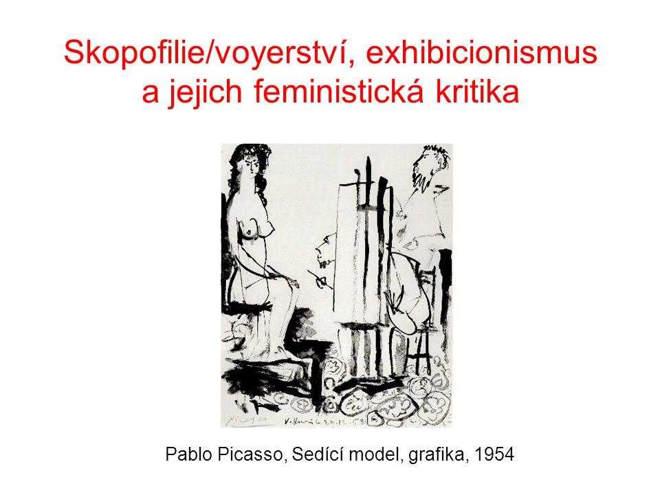Skopofilie/voyerství, exhibicionismus a jejich feministická kritika Pablo Picasso, Sedící model, grafika, 1954
