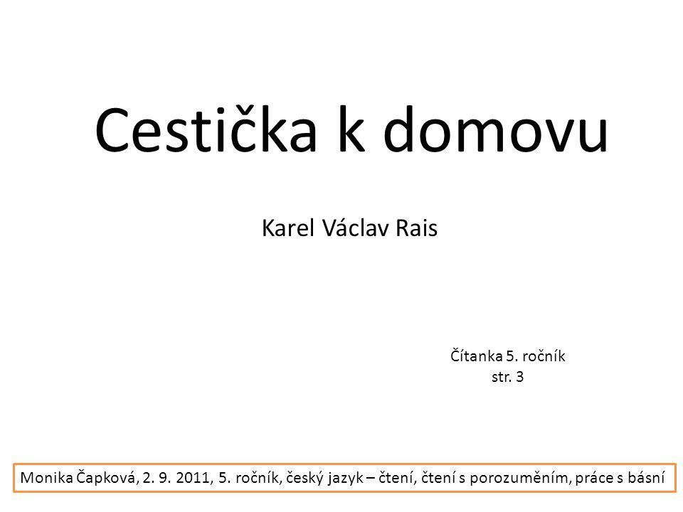 Cestička k domovu Karel Václav Rais Čítanka 5. ročník str.