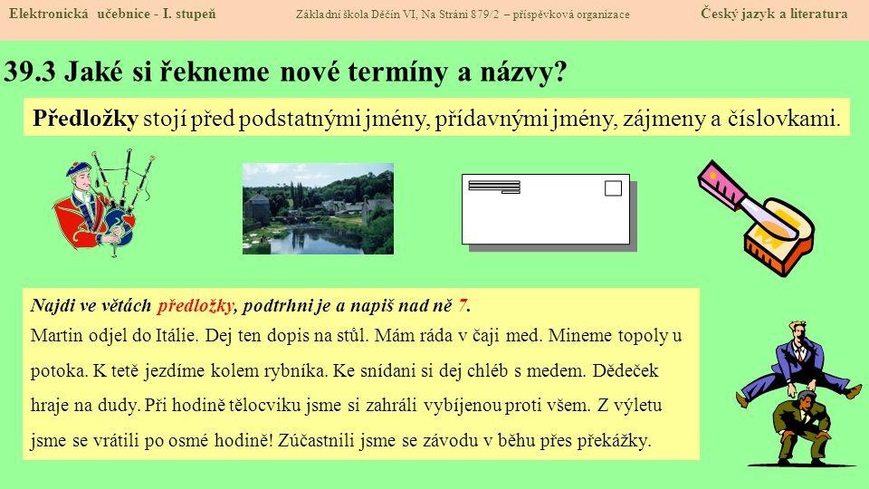39.3 Jaké si řekneme nové termíny a názvy.Elektronická učebnice - I.