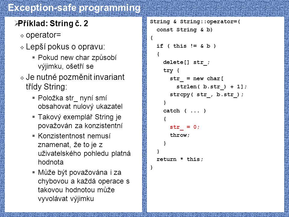 Exception-safe programming  Příklad: String č.