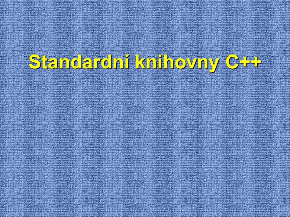 Standardní knihovny C++