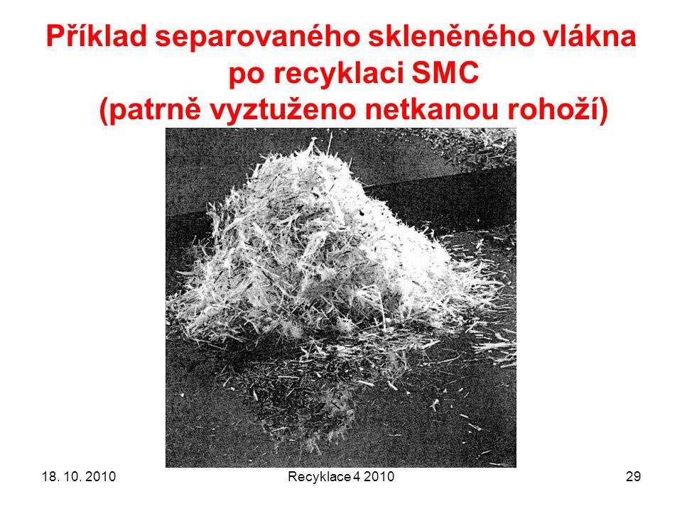 Příklad separovaného skleněného vlákna po recyklaci SMC (patrně vyztuženo netkanou rohoží) 18. 10. 2010Recyklace 4 201029