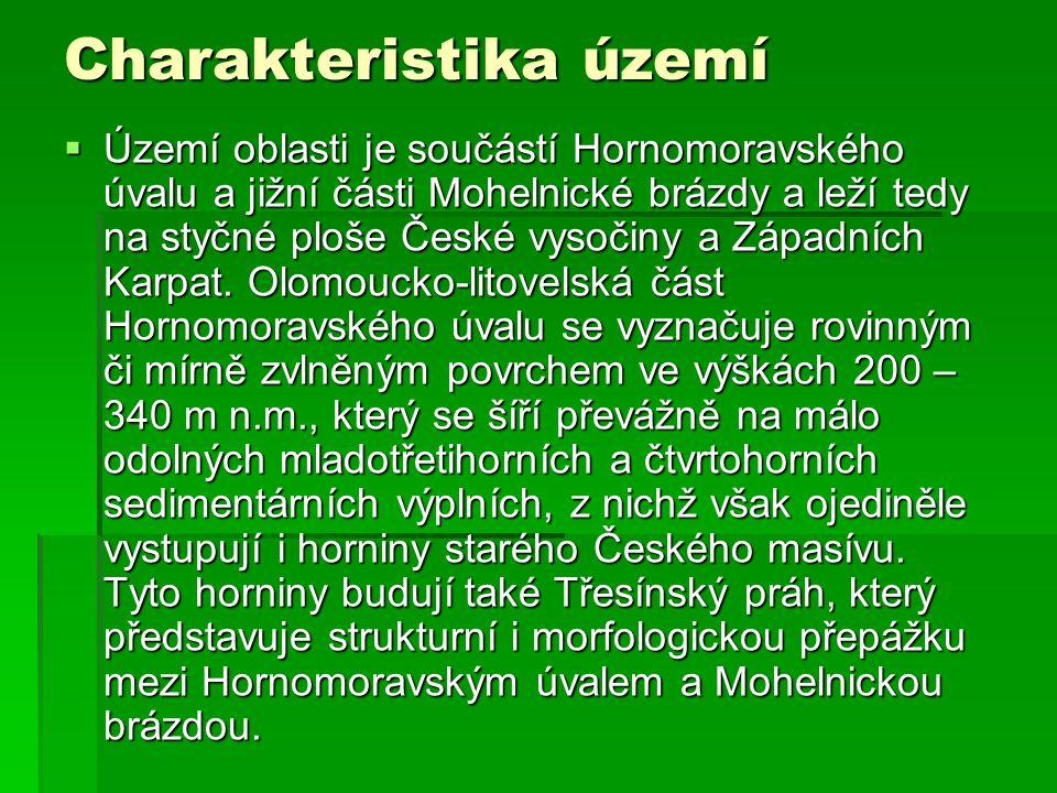 Charakteristika území  Území oblasti je součástí Hornomoravského úvalu a jižní části Mohelnické brázdy a leží tedy na styčné ploše České vysočiny a Z