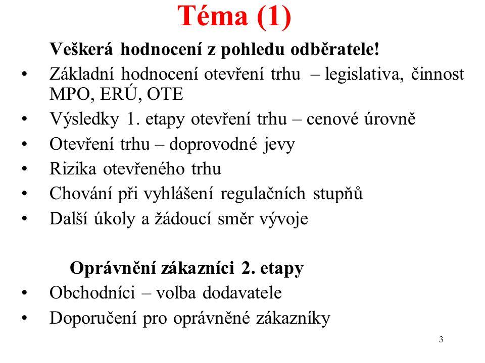 3 Téma (1) Veškerá hodnocení z pohledu odběratele.