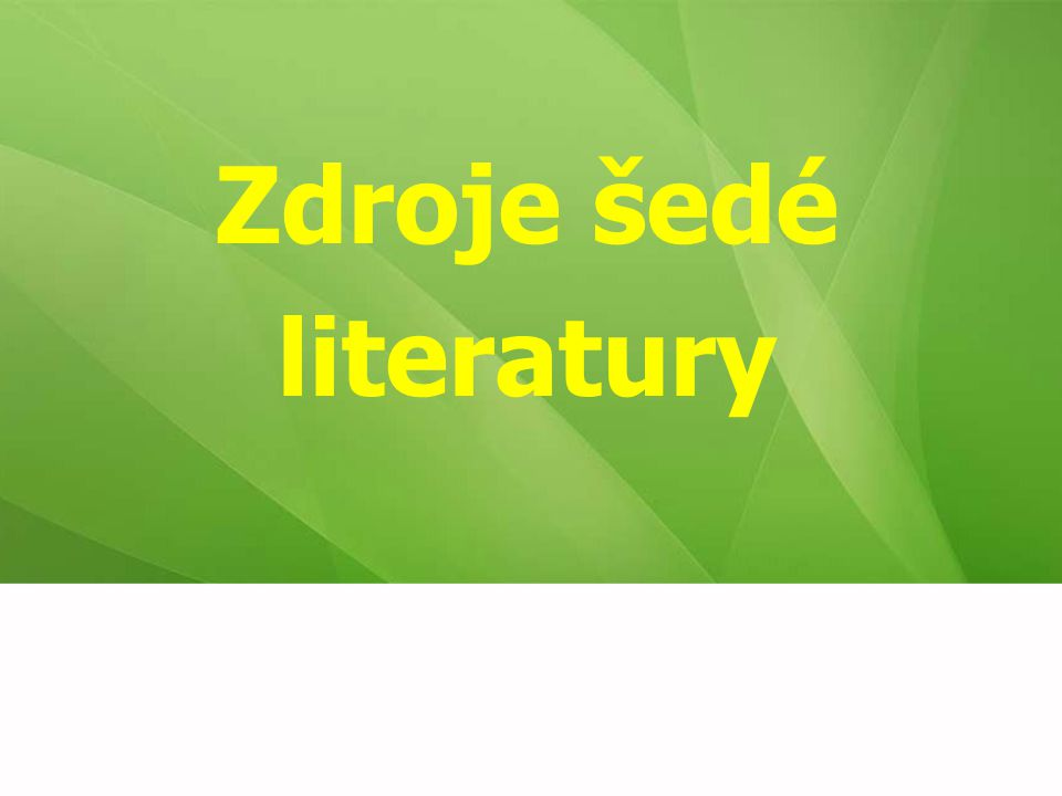Zdroje šedé literatury