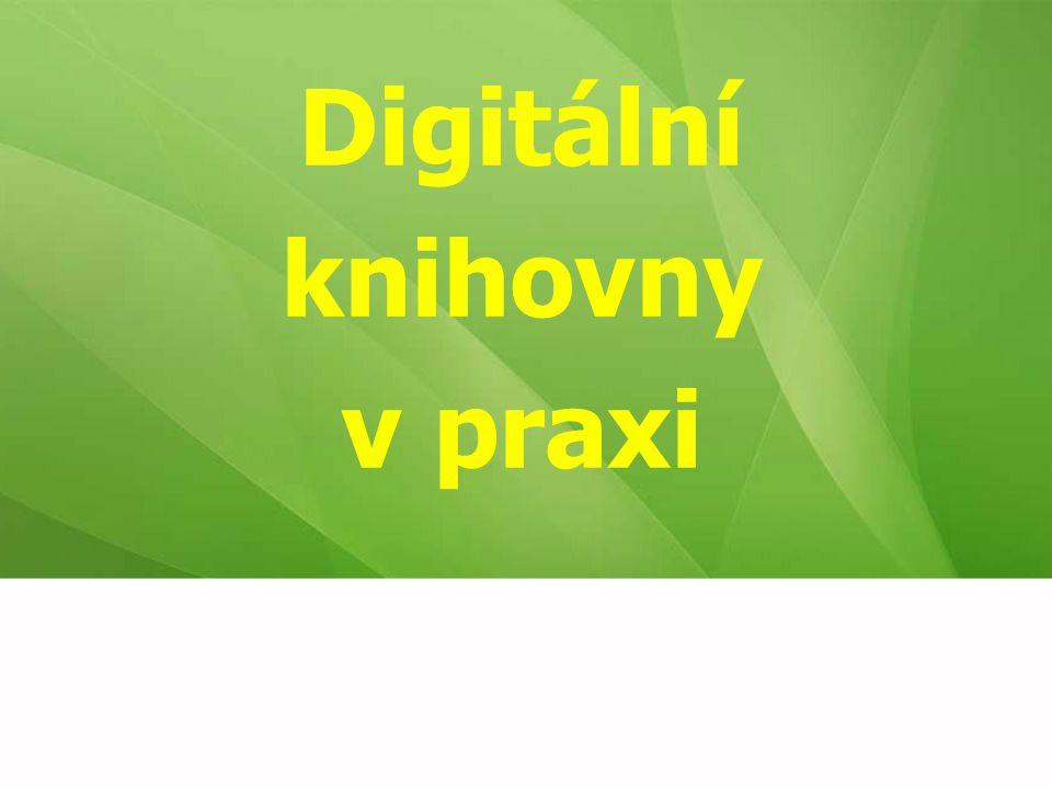 Digitální knihovny v praxi