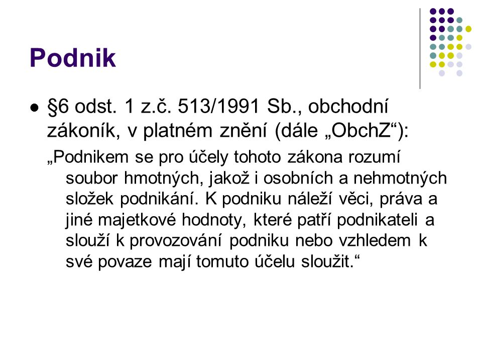 Podnik §6 odst. 1 z.č.