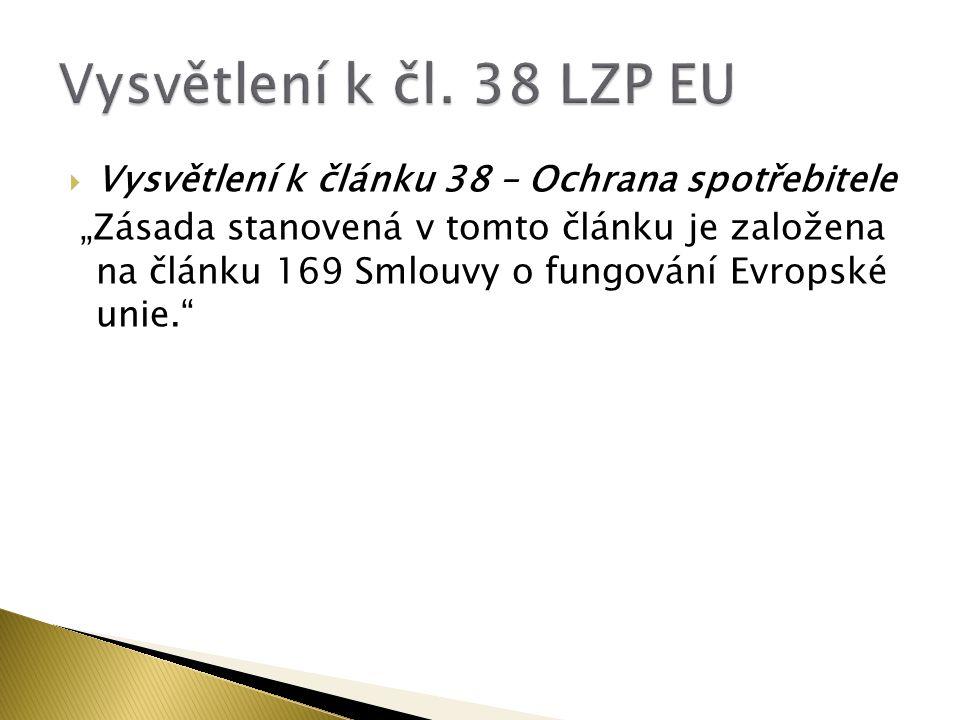  1) Směrnice 2011/83/EU ze dne 25.října 2011 o právech spotřebitelů  Cíl.