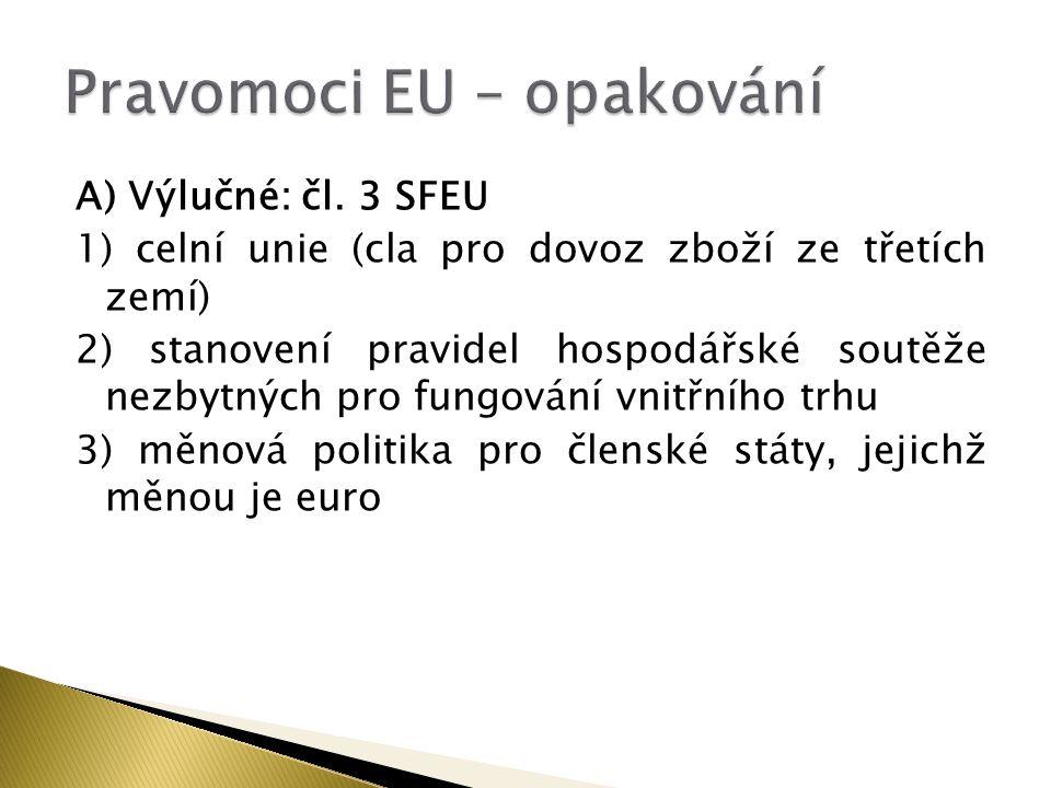 A) Výlučné: čl.