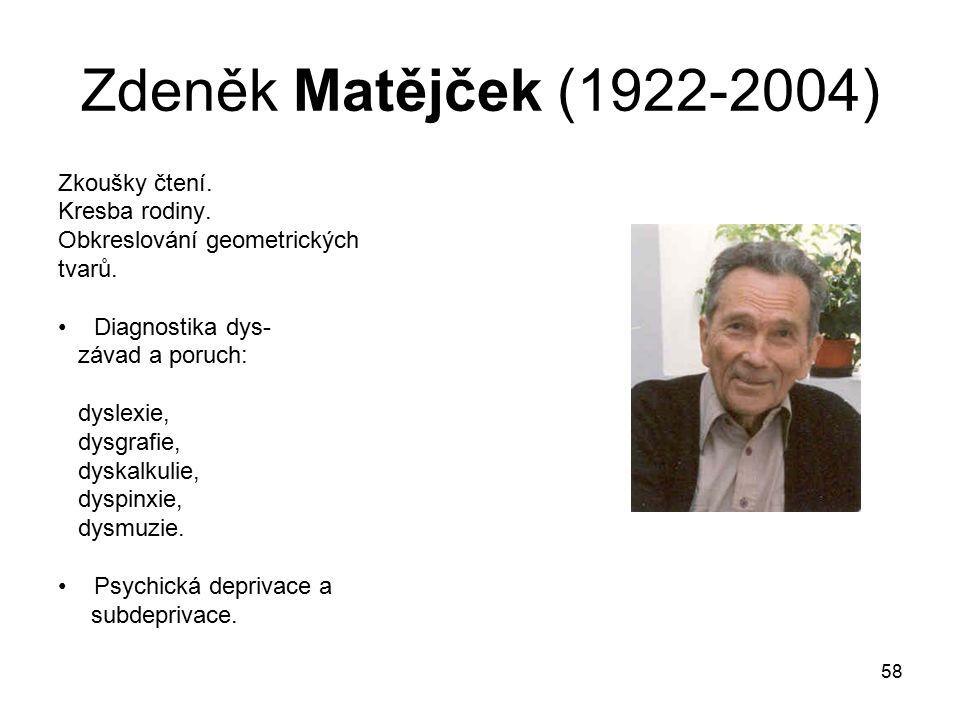 58 Zdeněk Matějček (1922-2004) Zkoušky čtení.Kresba rodiny.