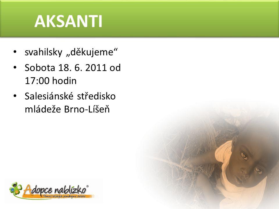 "AKSANTI svahilsky ""děkujeme Sobota 18.6."