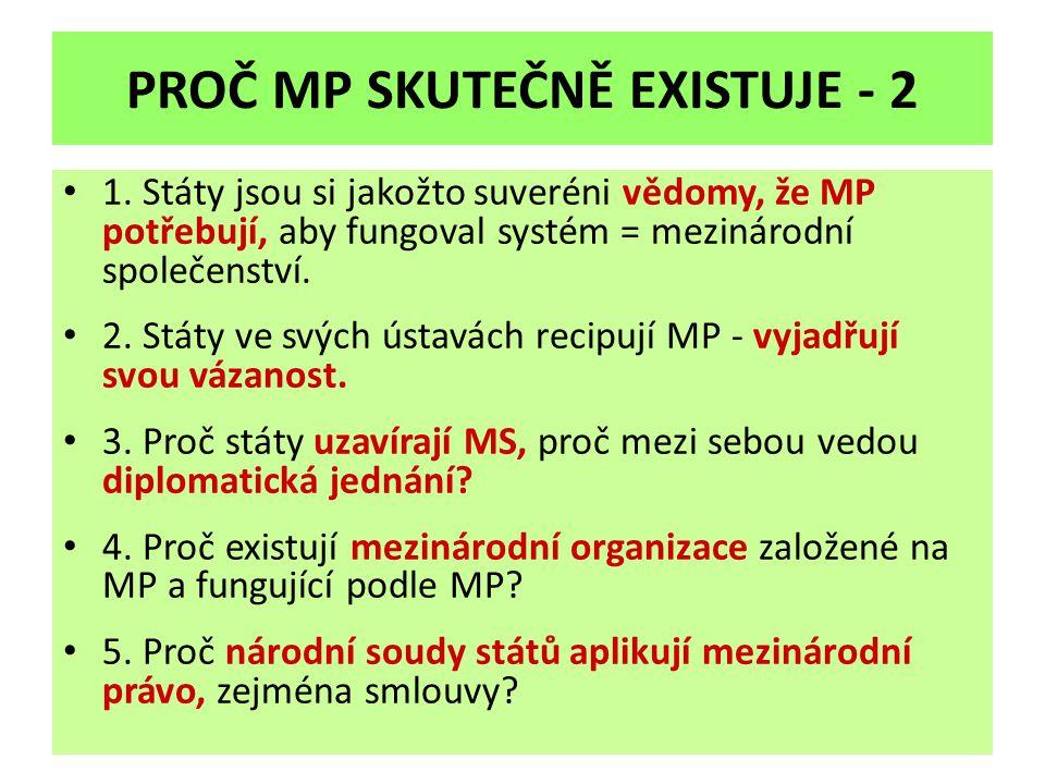 PROČ MP SKUTEČNĚ EXISTUJE - 2 1.