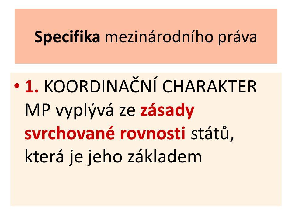 Specifika mezinárodního práva 1.
