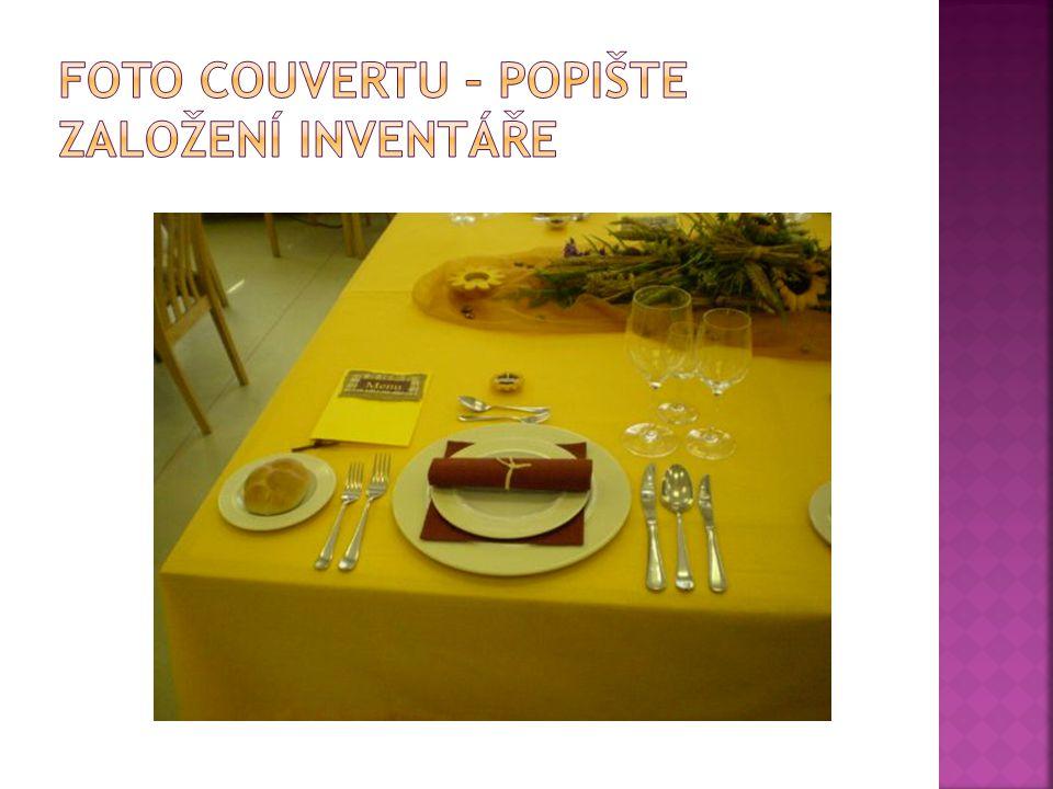  Co je to couvert – obecně  Co bylo označováno jako couvert v minulosti  Co vše z gastronomického inventáře používáme při zakládání couvertu  Jaké jsou zásady při zakládání couvertu