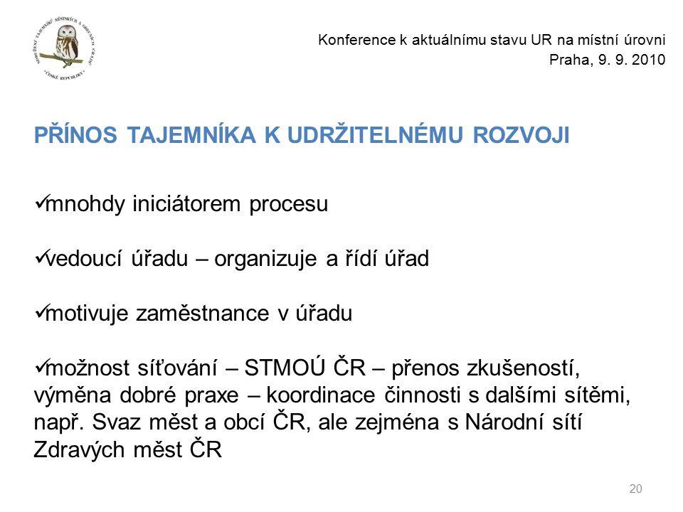 20 Konference k aktuálnímu stavu UR na místní úrovni Praha, 9.