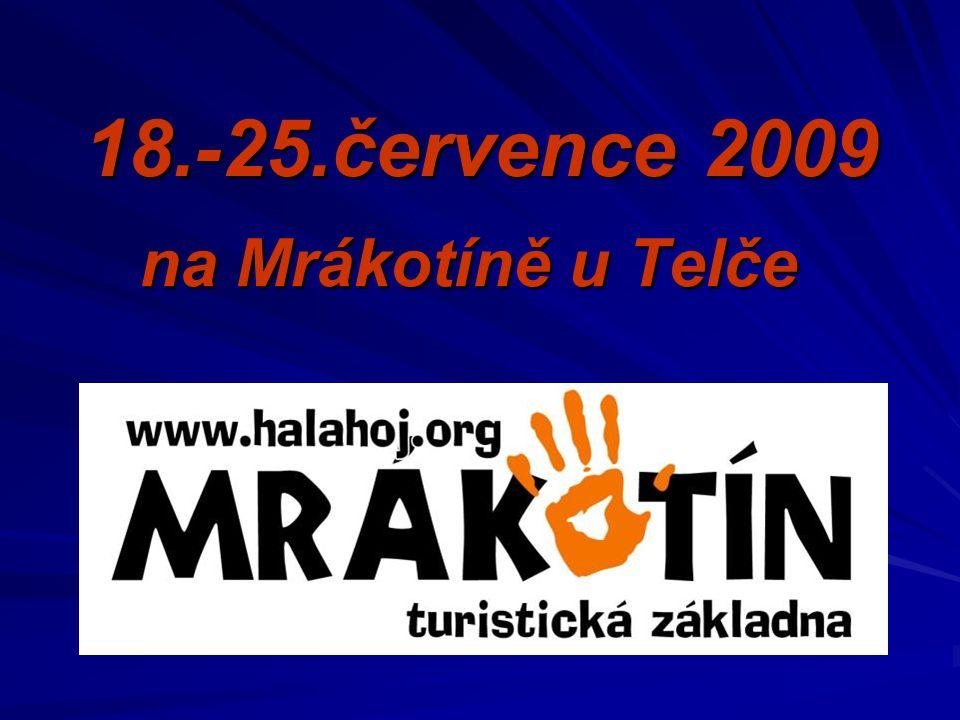 18.-25.července 2009 na Mrákotíně u Telče