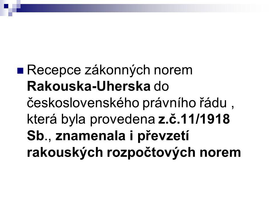 Recepce zákonných norem Rakouska-Uherska do československého právního řádu, která byla provedena z.č.11/1918 Sb., znamenala i převzetí rakouských rozp