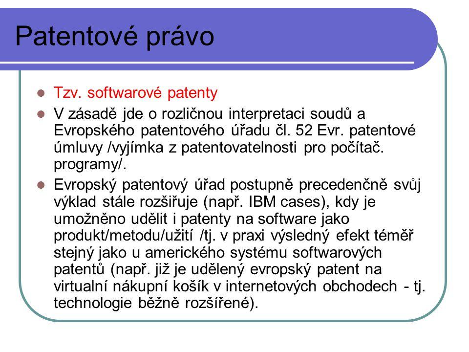 Patentové právo Tzv.