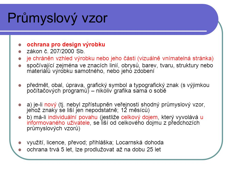 Průmyslový vzor ochrana pro design výrobku zákon č.