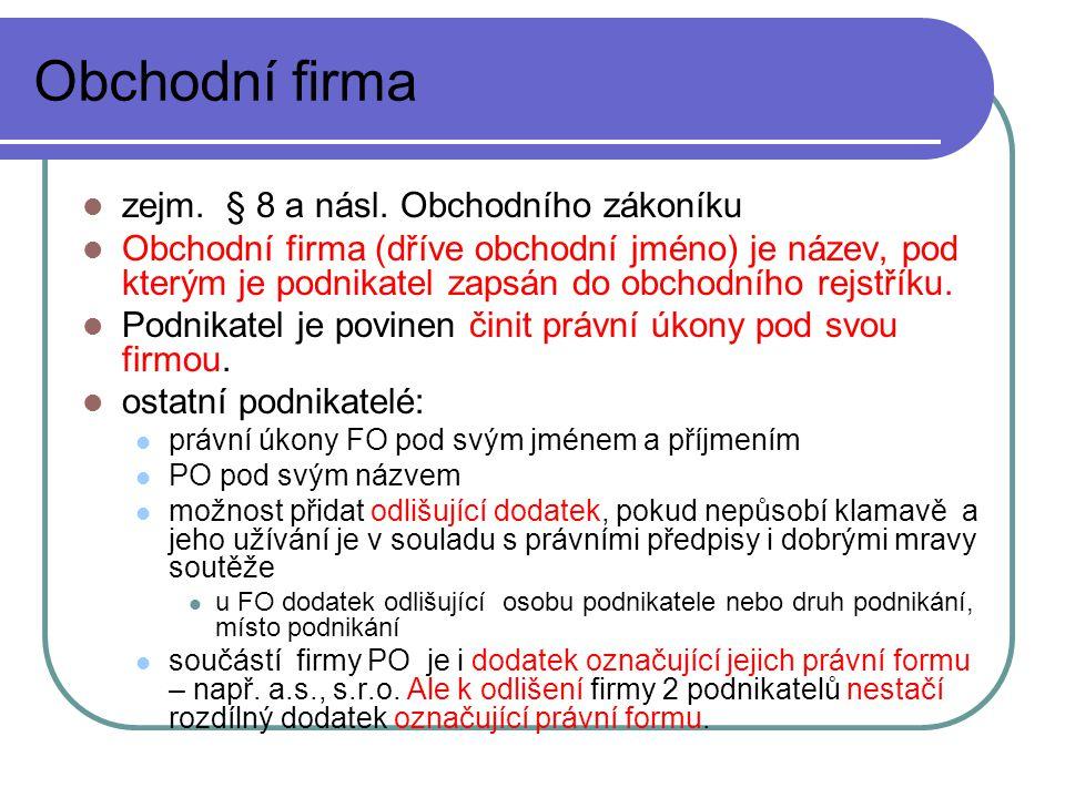 Obchodní firma zejm.§ 8 a násl.