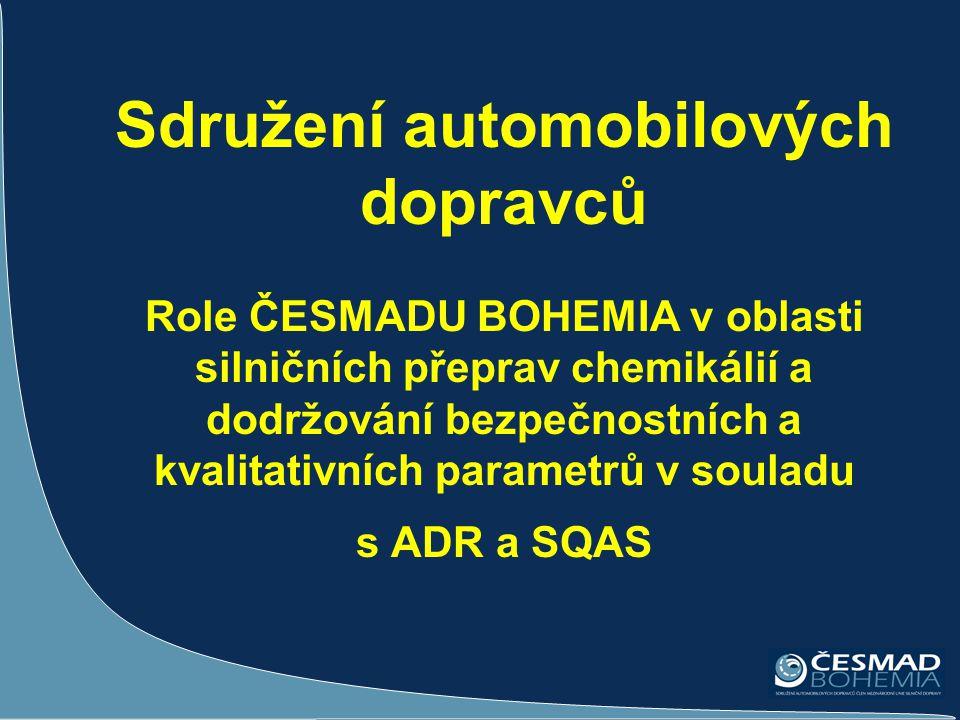 Sdružení automobilových dopravců Role ČESMADU BOHEMIA v oblasti silničních přeprav chemikálií a dodržování bezpečnostních a kvalitativních parametrů v