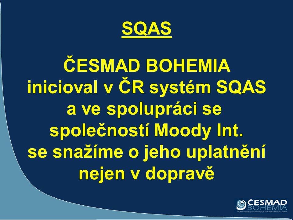 SQAS ČESMAD BOHEMIA inicioval v ČR systém SQAS a ve spolupráci se společností Moody Int. se snažíme o jeho uplatnění nejen v dopravě