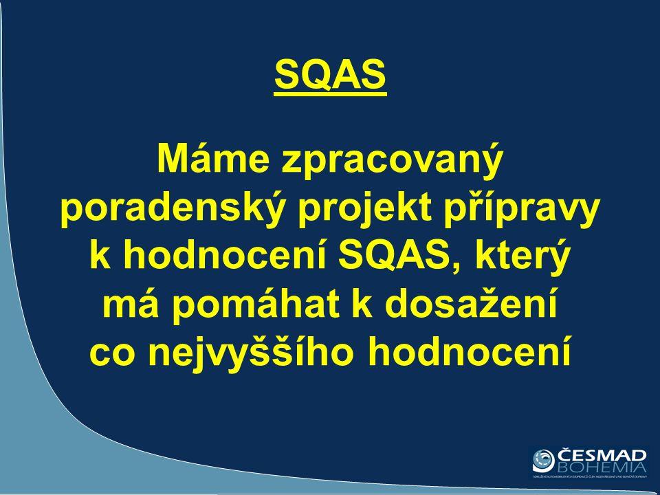 SQAS Máme zpracovaný poradenský projekt přípravy k hodnocení SQAS, který má pomáhat k dosažení co nejvyššího hodnocení