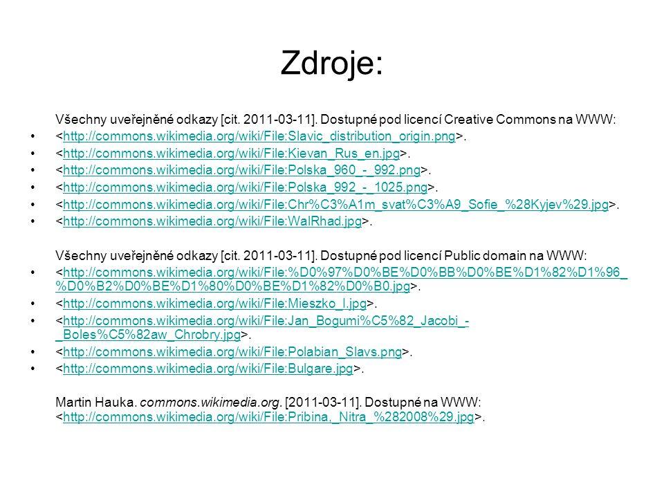Zdroje: Všechny uveřejněné odkazy [cit.2011-03-11].