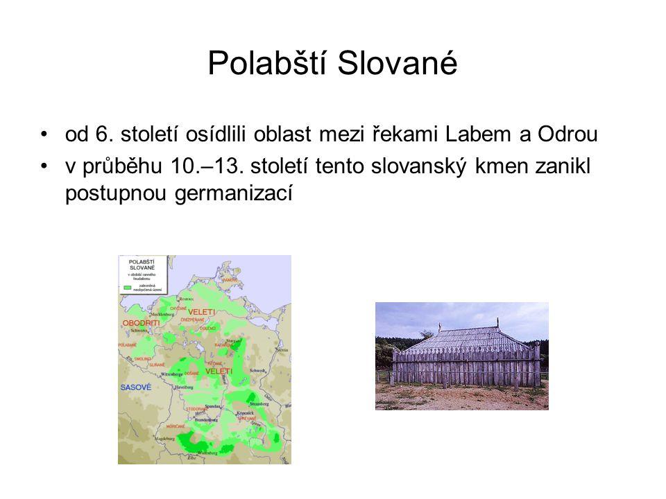 Polabští Slované od 6.století osídlili oblast mezi řekami Labem a Odrou v průběhu 10.–13.