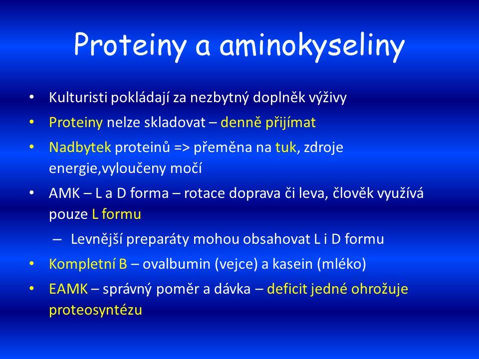 Proteiny a aminokyseliny Kulturisti pokládají za nezbytný doplněk výživy Proteiny nelze skladovat – denně přijímat Nadbytek proteinů => přeměna na tuk
