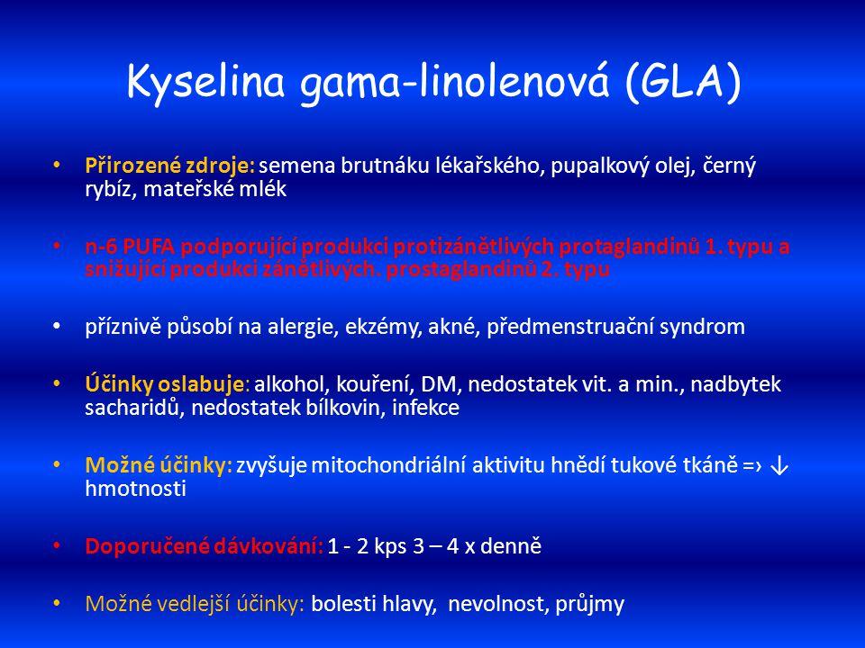 Kyselina gama-linolenová (GLA) Přirozené zdroje: semena brutnáku lékařského, pupalkový olej, černý rybíz, mateřské mlék n-6 PUFA podporující produkci