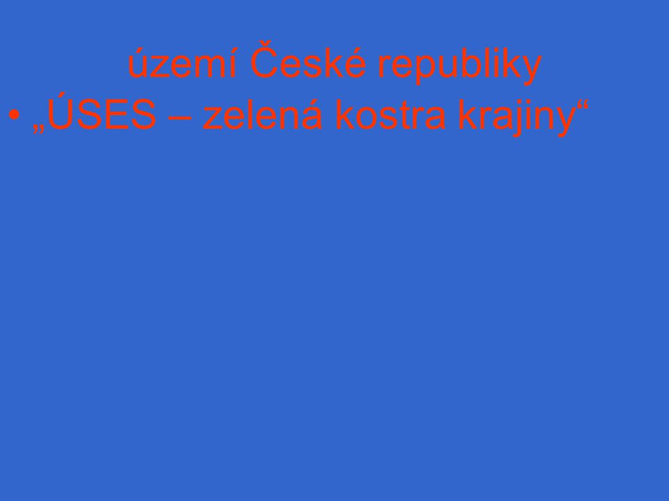 """území České republiky """"ÚSES – zelená kostra krajiny"""
