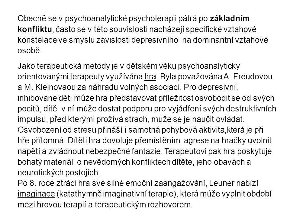 Obecně se v psychoanalytické psychoterapii pátrá po základním konfliktu, často se v této souvislosti nacházejí specifické vztahové konstelace ve smyslu závislosti depresivního na dominantní vztahové osobě.