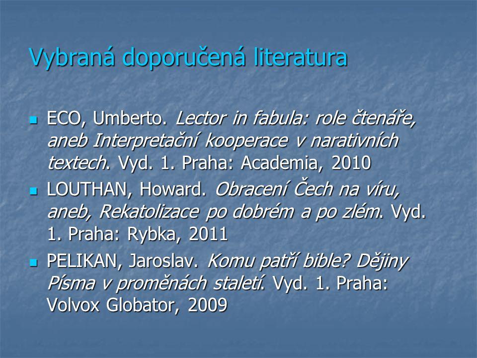 Vybraná doporučená literatura ECO, Umberto.