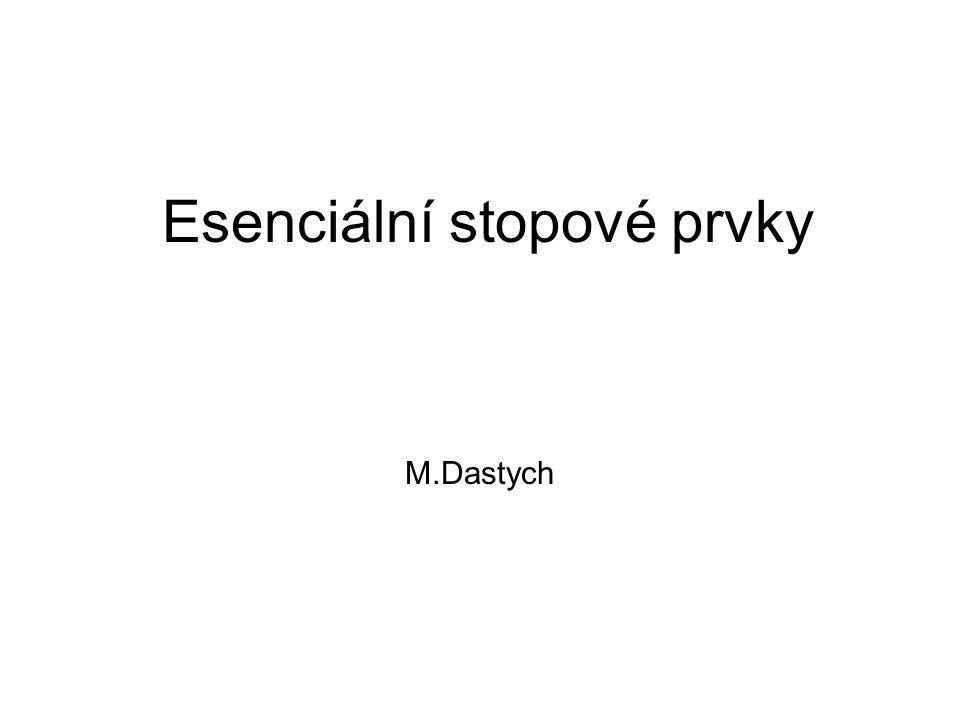 Esenciální stopové prvky M.Dastych