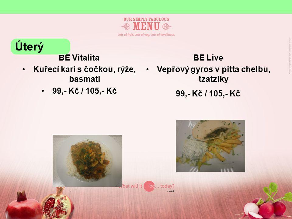 BE yourself Krůtí prsíčka s mandlemi, rýže, restovaná paprika Pečené rybí filé se zeleninou a sýrem, dušená zelenina, pečené brambory KB 28,81 Kč / cizí 31,- Kč / 100g Úterý