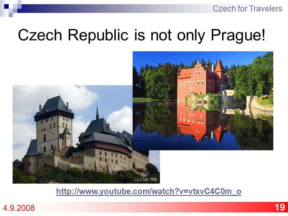 19 Czech Republic is not only Prague.