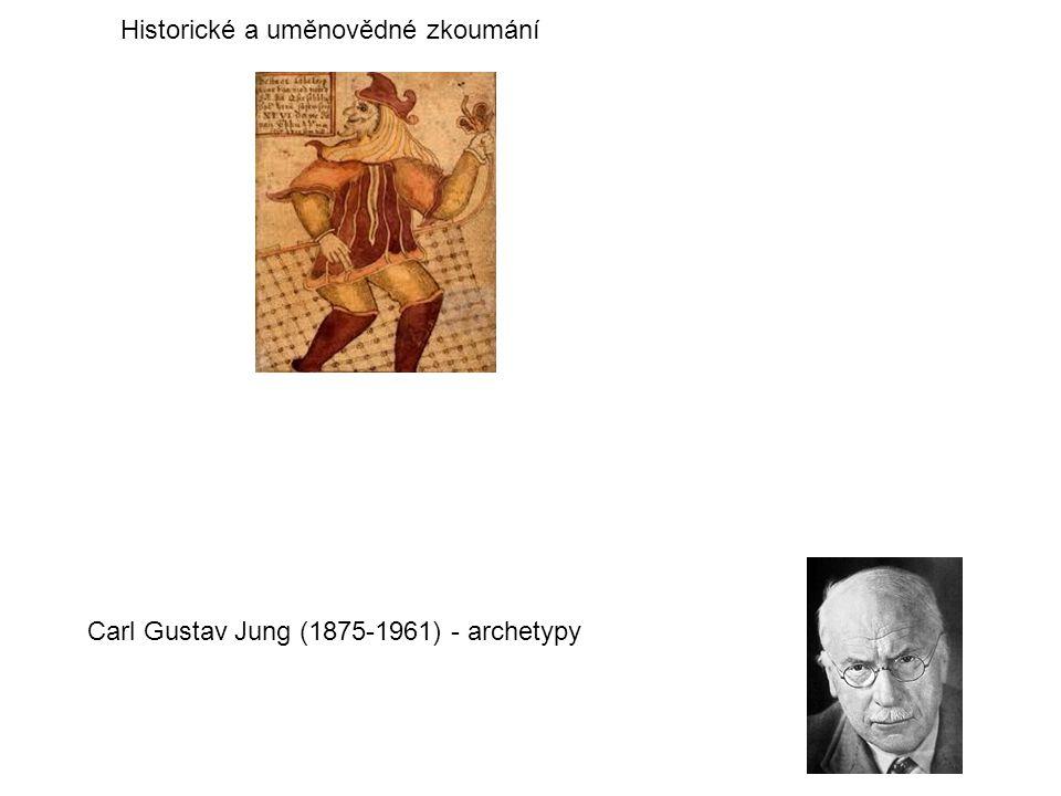 Carl Gustav Jung (1875-1961) - archetypy Historické a uměnovědné zkoumání