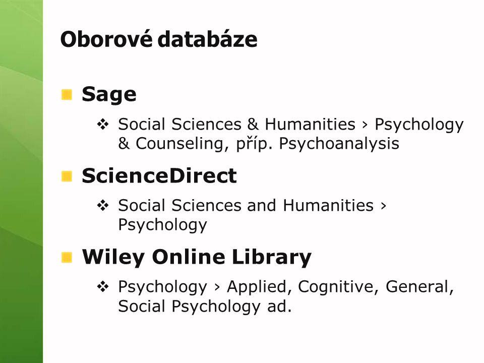 Oborové databáze Sage  Social Sciences & Humanities › Psychology & Counseling, příp.
