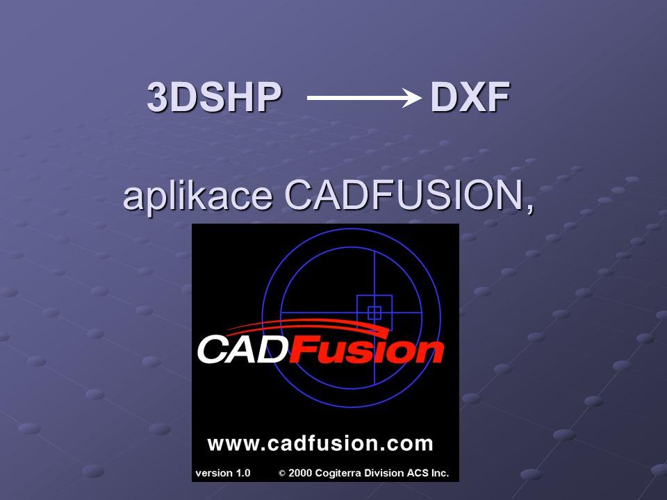 3DSHP DXF aplikace CADFUSION,
