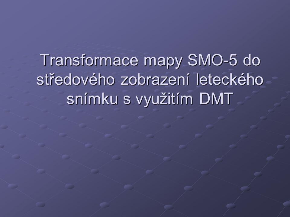 Transformace mapy SMO-5 do středového zobrazení leteckého snímku s využitím DMT
