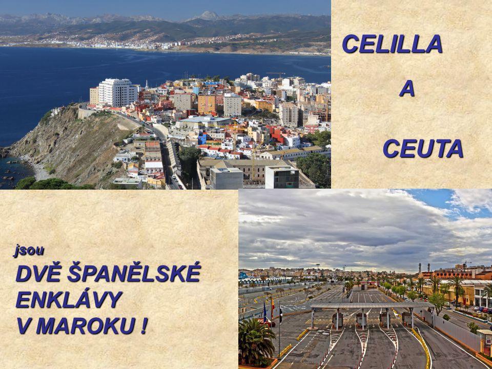 Je větší než Melilla, zabírá plochu něco přes 18 km 2 a má víc jak 80 000 obyvatel Je větší než Melilla, zabírá plochu něco přes 18 km 2 a má víc jak 80 000 obyvatel Druhým španělským městem v Maroku je Ceuta