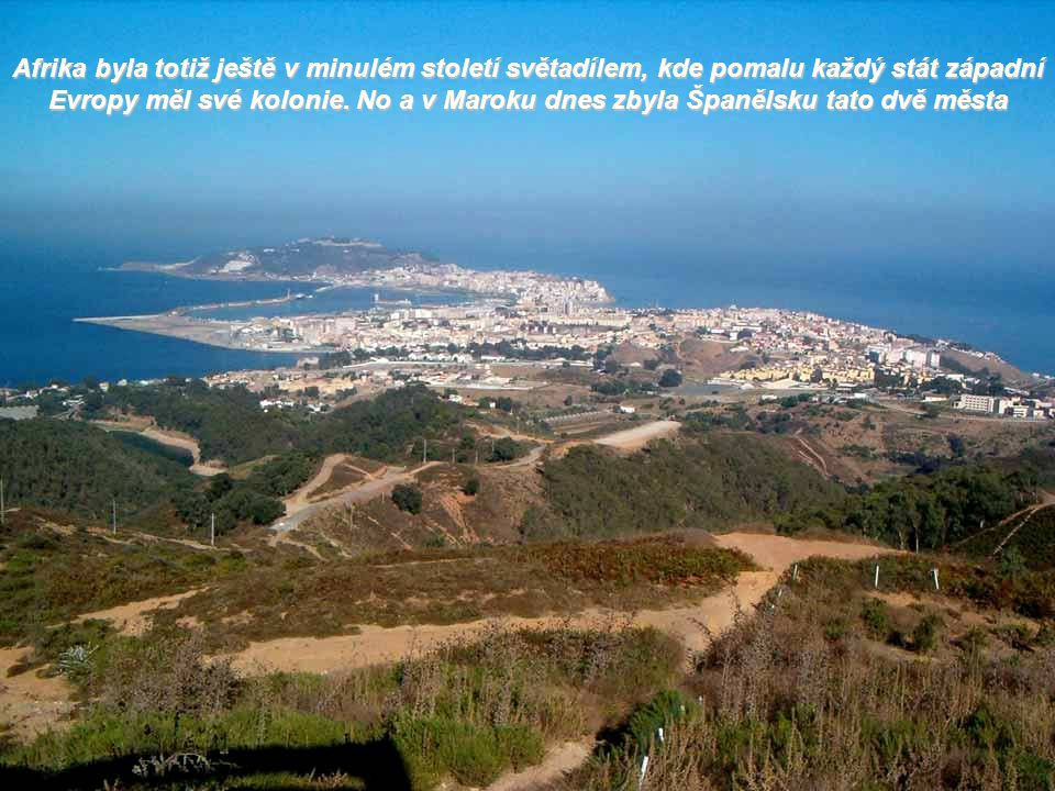 Melilla kvůli své poloze u alžírských hranic není tak hojně navštěvována turisty jako Ceuta, která těží ze své výhodné polohy kousek od Španělska