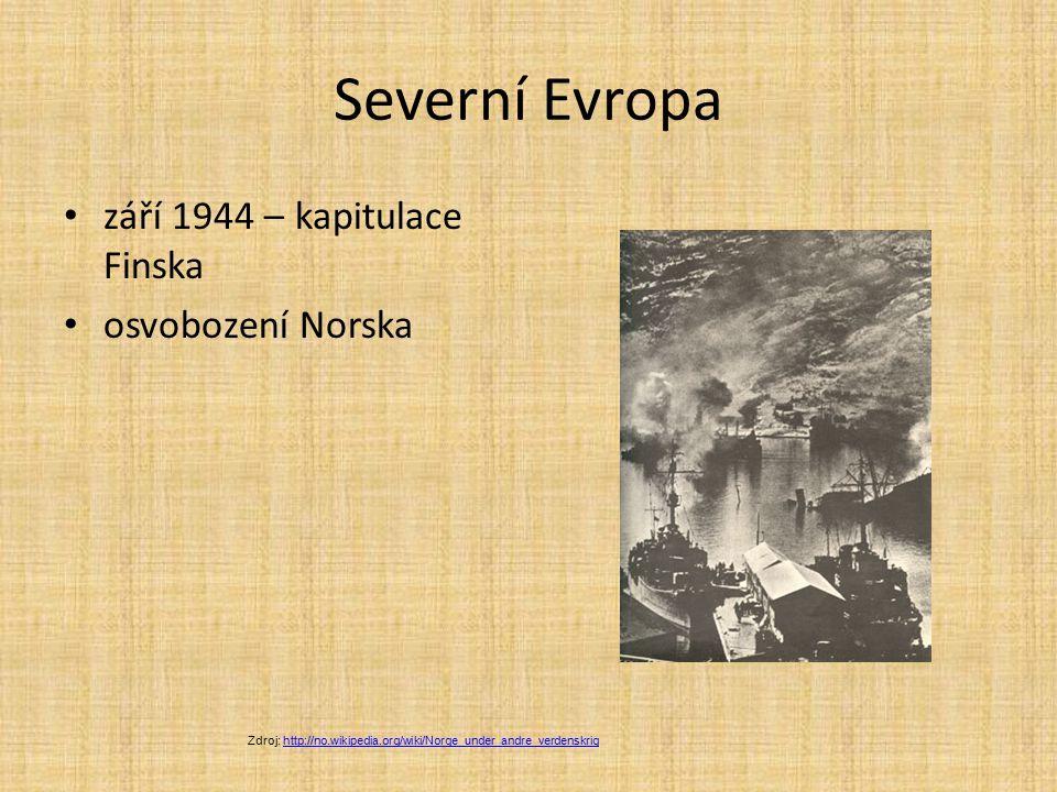 Severní Evropa září 1944 – kapitulace Finska osvobození Norska Zdroj: http://no.wikipedia.org/wiki/Norge_under_andre_verdenskrighttp://no.wikipedia.or