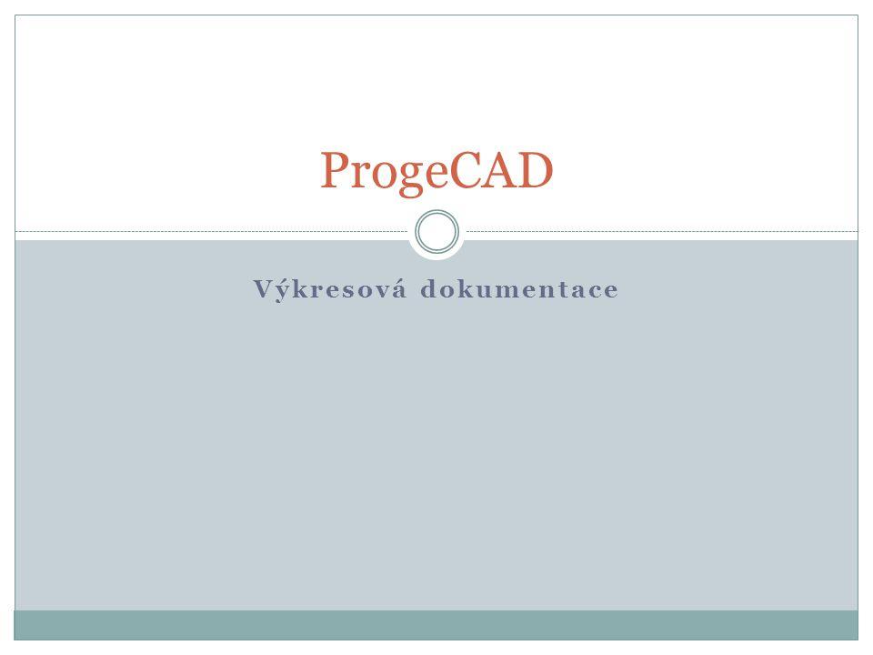 Výkresová dokumentace ProgeCAD