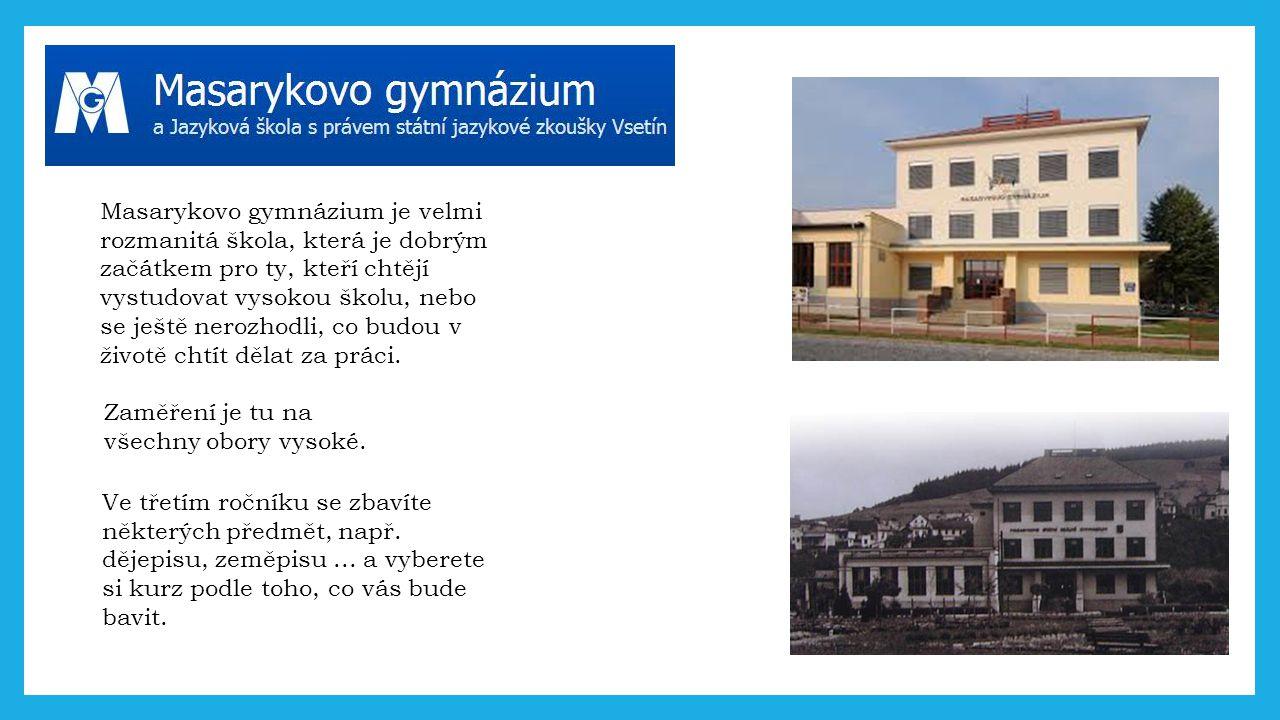 Masarykovo gymnázium je velmi rozmanitá škola, která je dobrým začátkem pro ty, kteří chtějí vystudovat vysokou školu, nebo se ještě nerozhodli, co bu