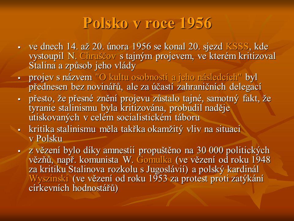 Polsko v roce 1956  ve dnech 14. až 20. února 1956 se konal 20.