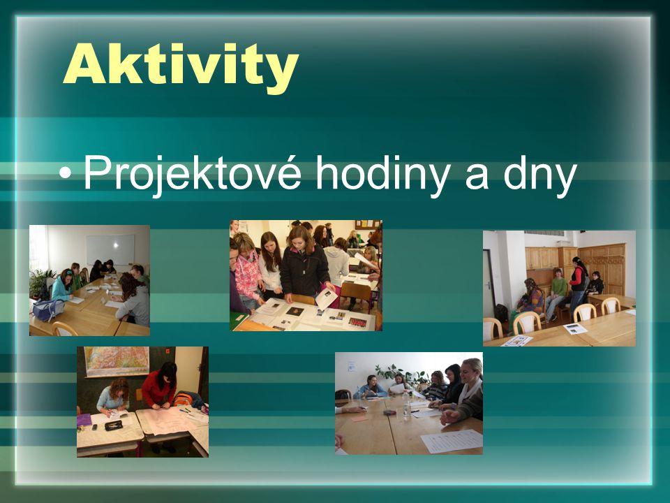 Aktivity Projektové hodiny a dny