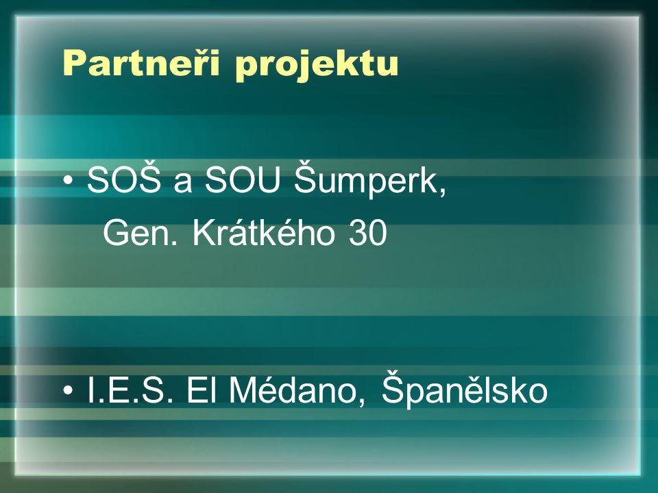 Partneři projektu SOŠ a SOU Šumperk, Gen. Krátkého 30 I.E.S. El Médano, Španělsko